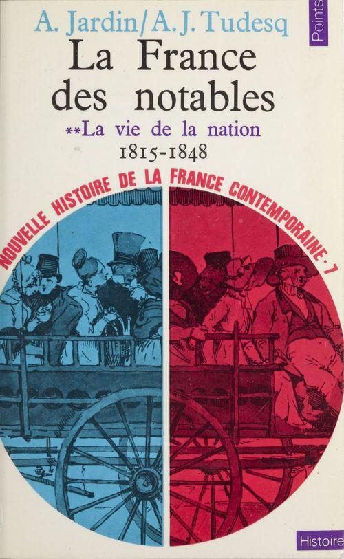 La France des notables (2) : La vie de la nation