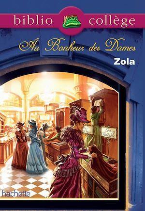 Bibliocollège - Au bonheur des dames, Emile Zola