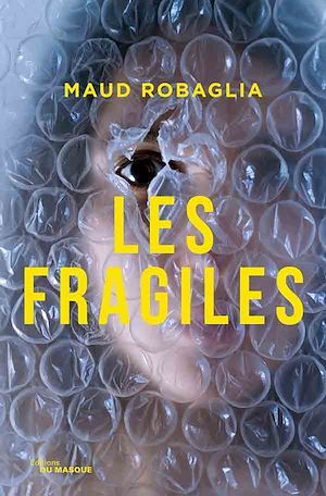 Les Fragiles
