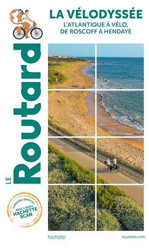 Guide du Routard La Vélodyssée 2021/2022