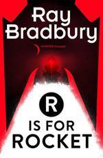 Vente Livre Numérique : R is for Rocket  - Ray Bradbury