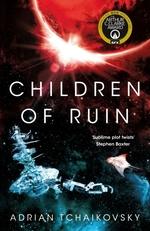 Vente EBooks : Children of Ruin  - Adrian Tchaikovsky
