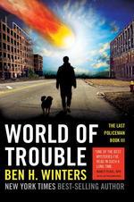 Vente Livre Numérique : World of Trouble  - Ben H. WINTERS