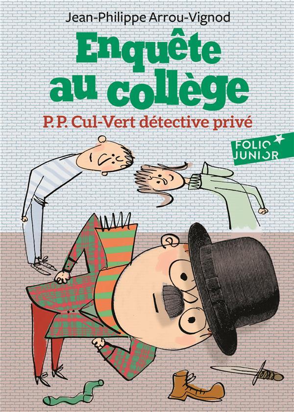 Enquête au collège T.3 ; P.P. Cul-Vert détective privé