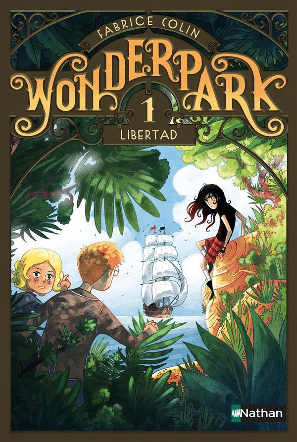 WonderPark T.1 ; Libertad