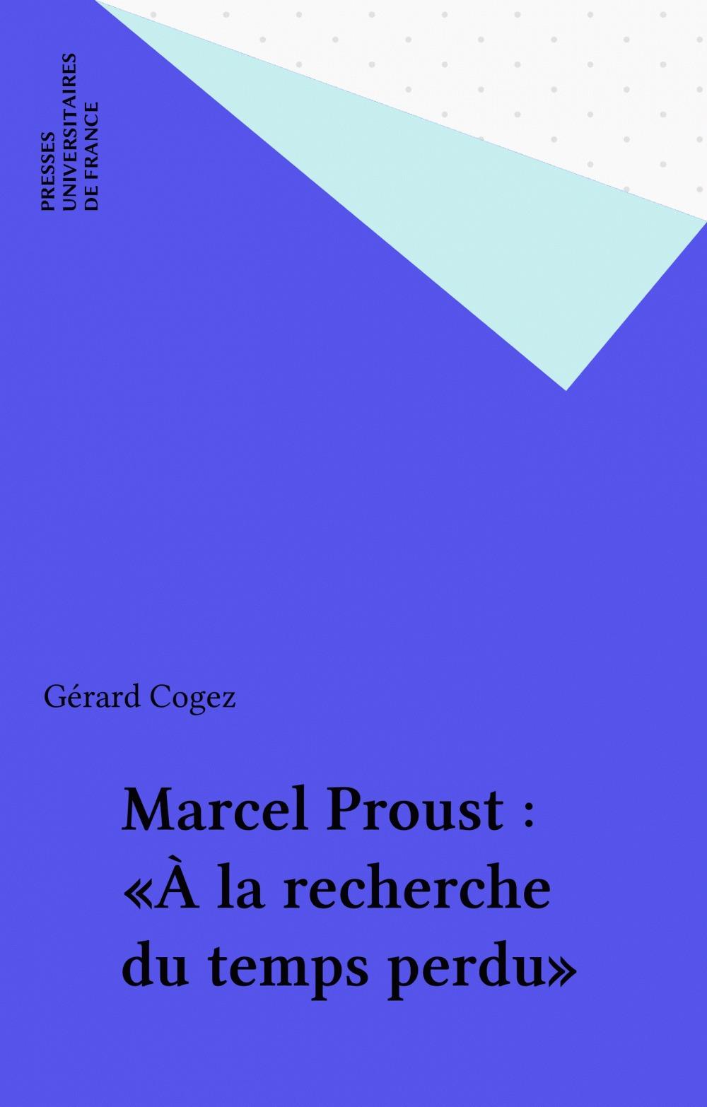 ETUDES LITTERAIRES T.24 ; à la recherche du temps perdu, de Marcel Proust
