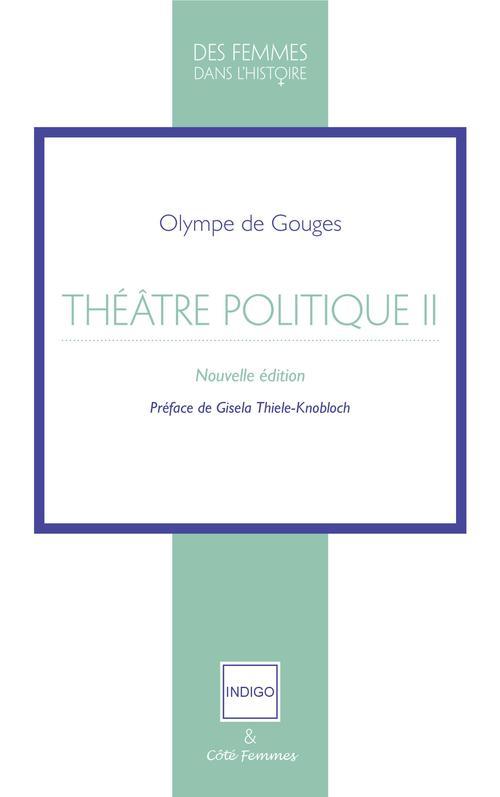 Théâtre politique t.2