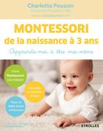 Vente Livre Numérique : Montessori de la naissance à 3 ans  - Charlotte Poussin