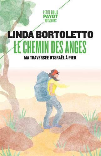 le chemin des anges ; ma traversée d'Israël à pied