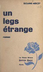 Un legs étrange  - Suzanne Mercey