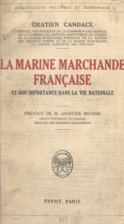 La marine marchande française et son importance dans la vie nationale