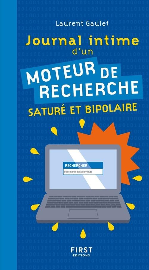 Journal intime d'un moteur de recherche saturé et bipolaire