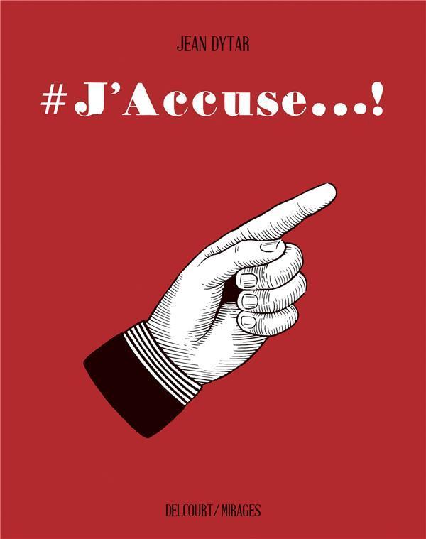 #j'accuse...!