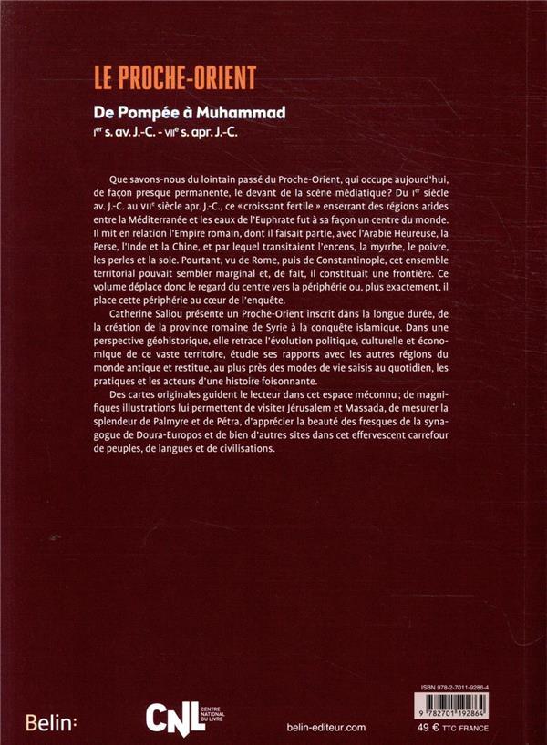 Le Proche-orient ; de Pompée à Muhammad, Ier s. av. J.-C. - VIIe s. apr. J.-C.