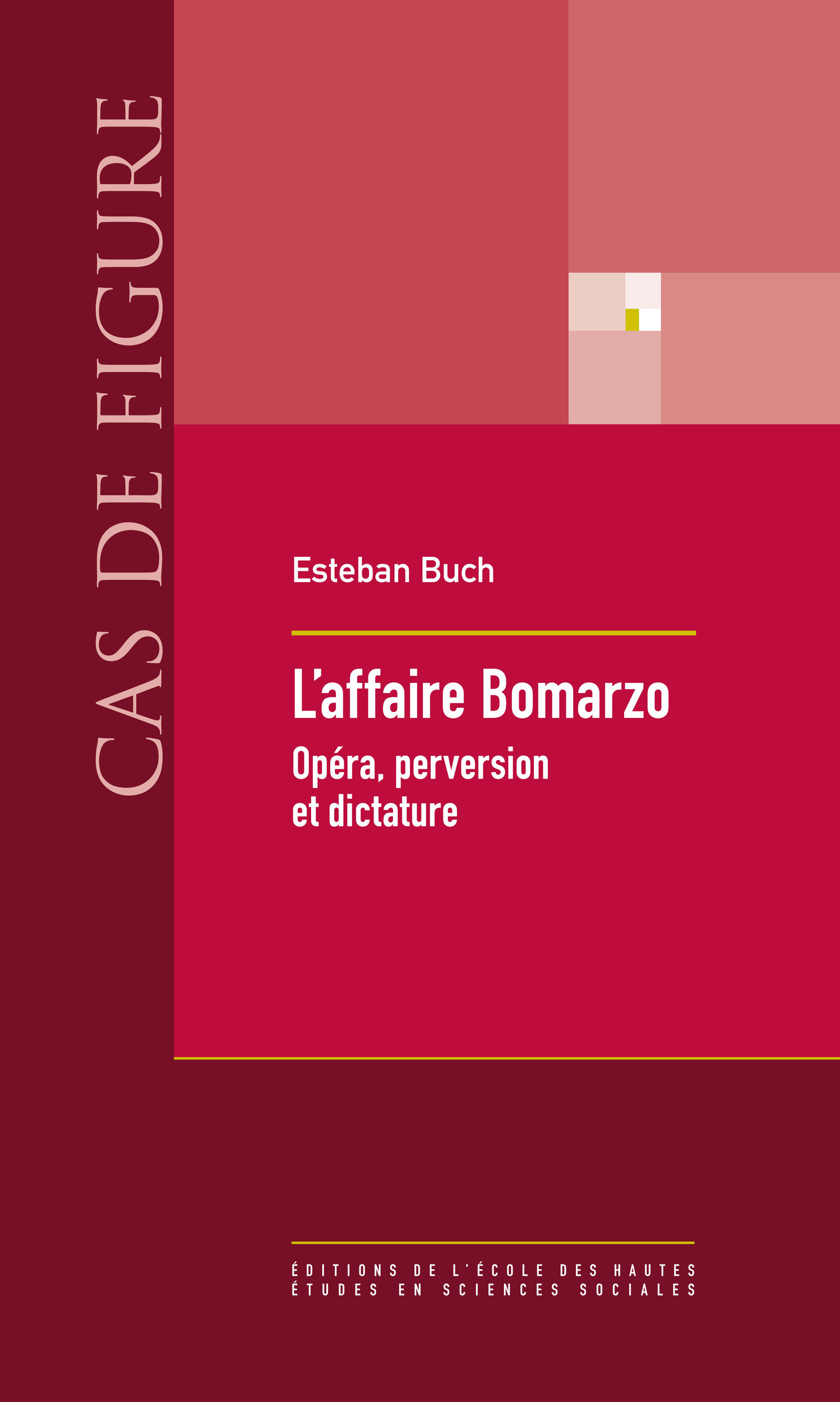 L'affaire Bomarzo ; opéra, perversion et dictature