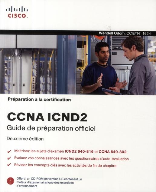 Ccna Icnd2 Guide De Preparation Officiel 2e Ed