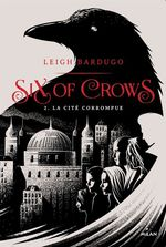 Vente EBooks : Six of crows, Tome 02  - Leigh Bardugo