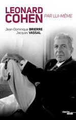 Vente EBooks : Leonard Cohen par lui-même  - Jean-Dominique BRIERRE - Jacques VASSAL