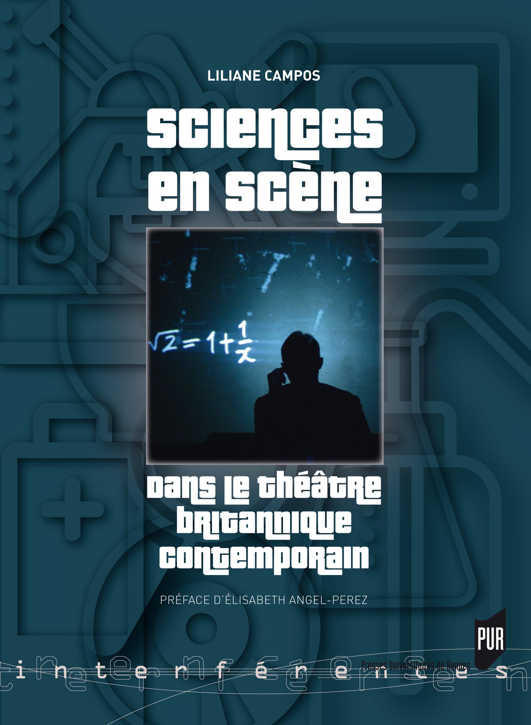 Sciences en scene dans le theatre britannique contemporain