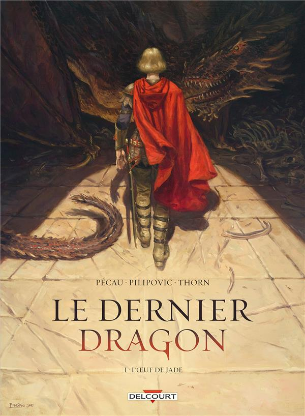 Le dernier dragon T.1 ; l'oeuf de jade