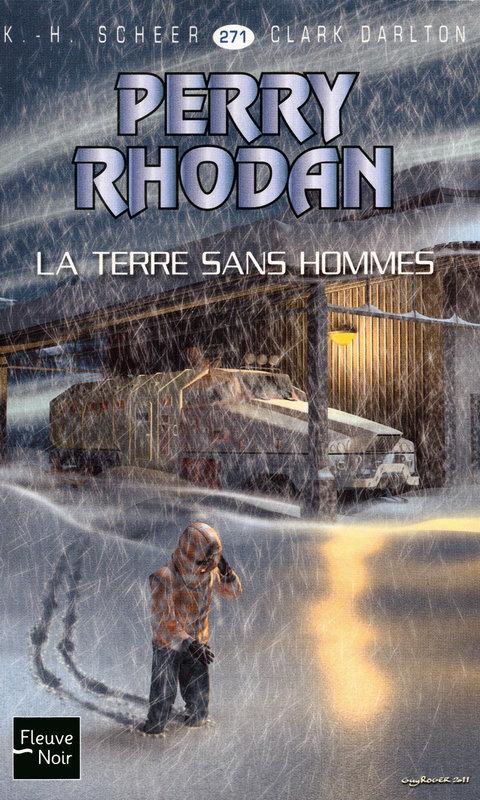 Perry Rhodan n°271 - La Terre sans hommes  - Karl-Herbert Scheer  - Clark Darlton  - K.H. SCHEER
