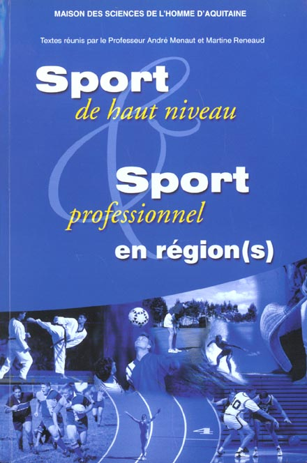 sport de haut niveau et sport professionnel en region(s). quelles art iculations avec l'etat et l'eu