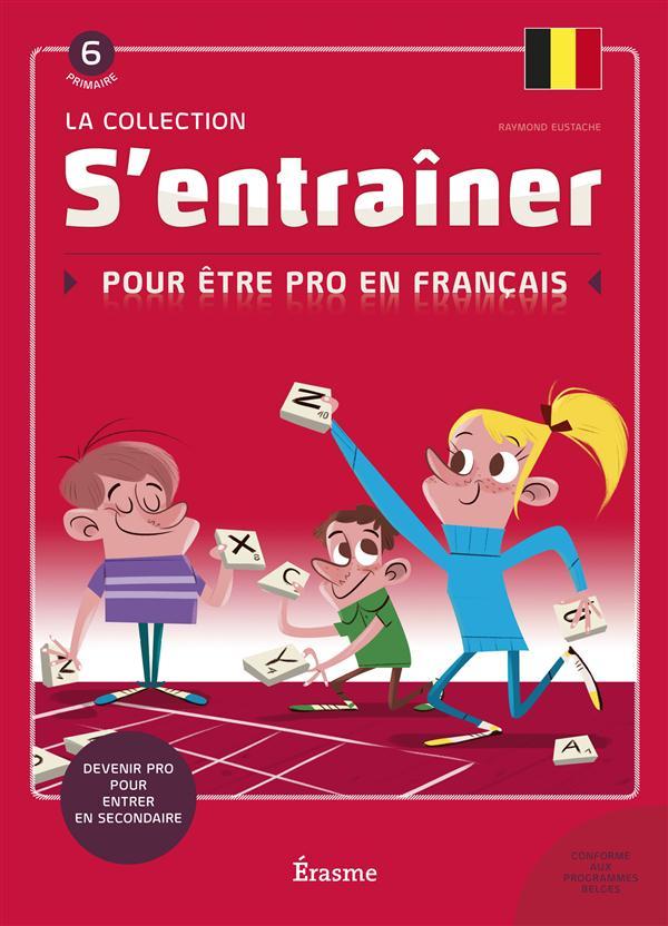 S'entraîner pour être pro en français