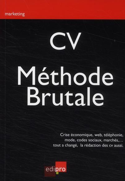 CV ; méthode brutale