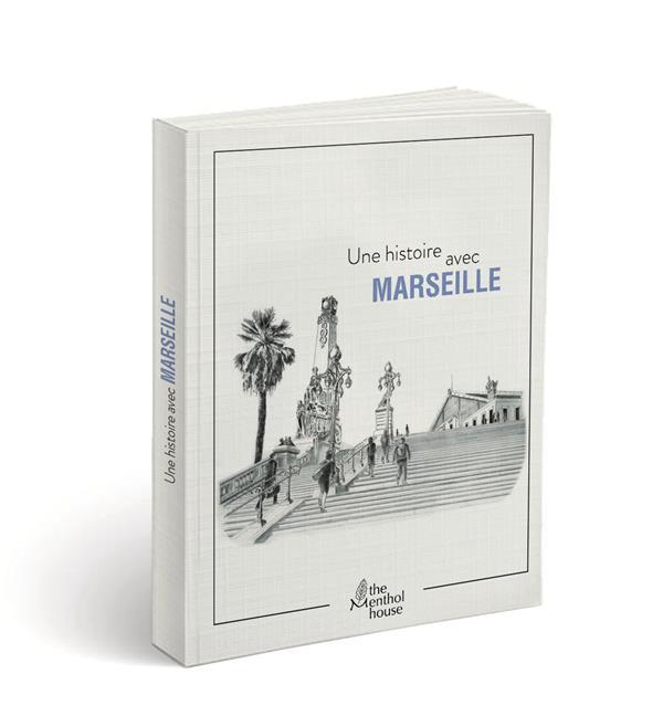 Une histoire avec Marseille ; gare Saint Charles