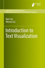 Introduction to Text Visualization  - Weiwei Cui - Nan Cao