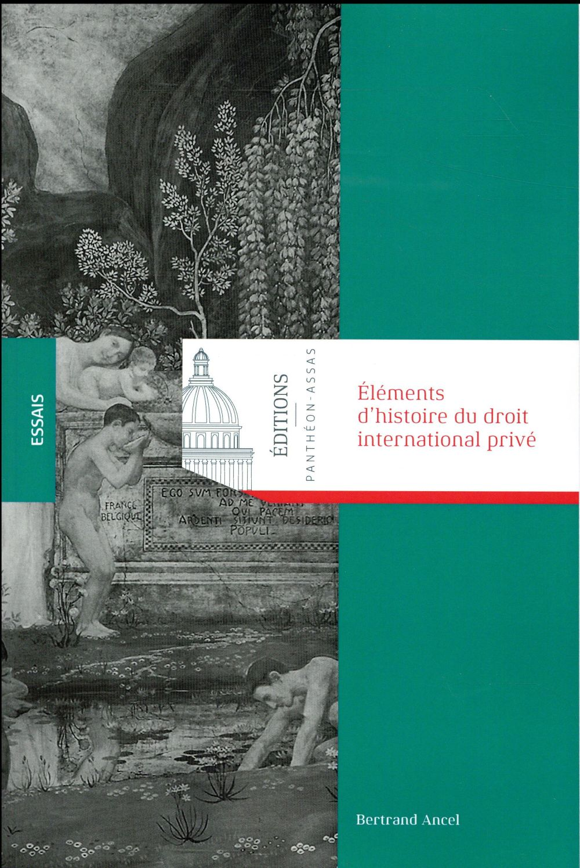Elements D'Histoire Du Droit International Prive