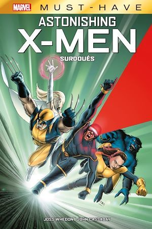 Best of Marvel (Must-Have) : Astonishing X-Men - Surdoués