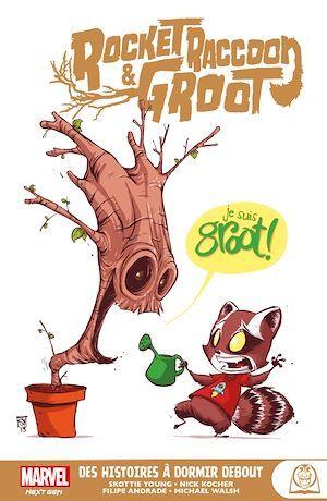 Rocket Raccoon & Groot : Des histoires à dormir debout