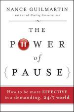 Vente Livre Numérique : The Power of Pause  - Nance Guilmartin
