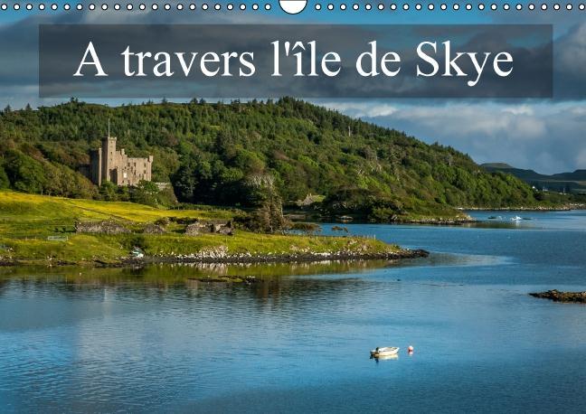 à travers l'île de Skye ; calendrier mural 2016 din A3 horizontal