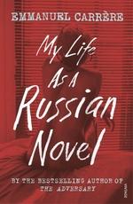 Vente Livre Numérique : My Life as a Russian Novel  - Emmanuel CARRÈRE