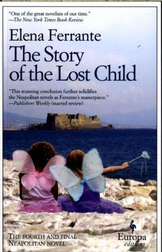 THE STORY OF THE LOST CHILD - THE NEAPOLITAN NOVELS: BOOK 4