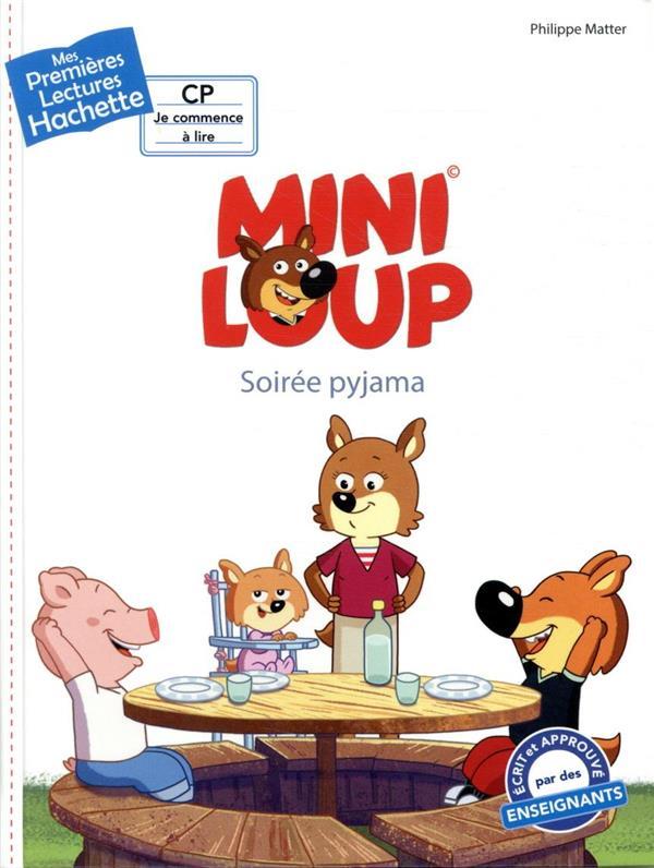 Mes premières lectures ; Mini-Loup ; soirée pyjama