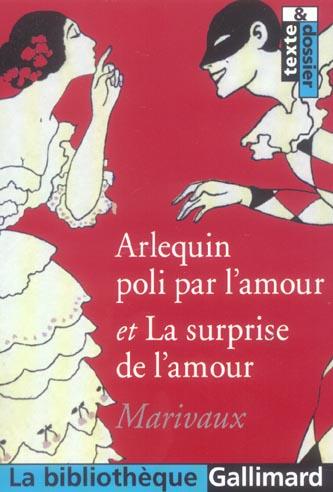 Arlequin poli par l'amour/la surprise de l'amour