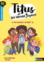 Vente EBooks : Titus et les lamas joyeux - Au secours, un ado ! - BD - Premières lectures - Niveau 3 - Dès 6 ans  - Anne-Gaëlle Balpe