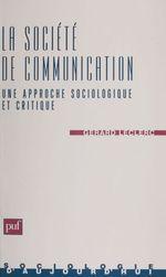 Vente Livre Numérique : La Sociologie de communication  - Gérard Leclerc