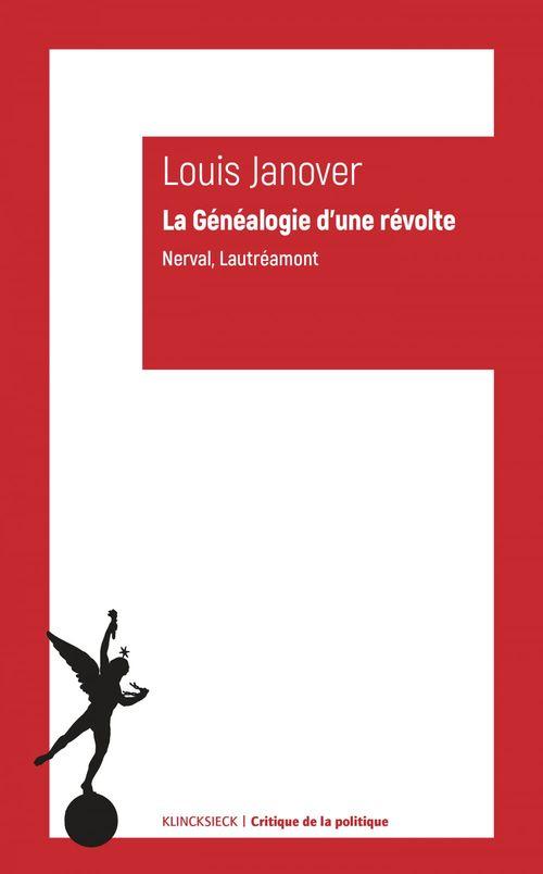 La généalogie d'une révolte ; Lautréamont, Nerval