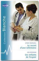 Vente Livre Numérique : Le secret d'une infirmière - Les enfants de l'espoir (Harlequin Blanche)  - Lynne Marshall - Lisa Bingham