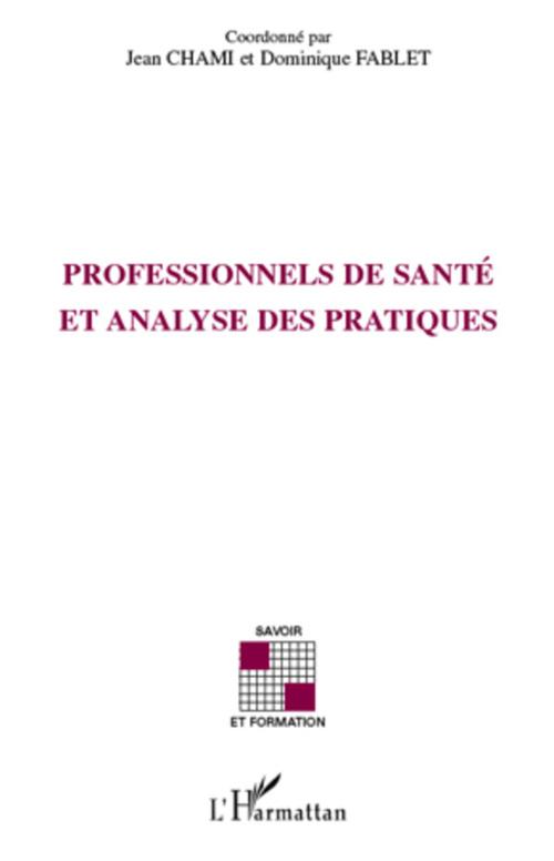 Professionnels de santé et analyse des pratiques
