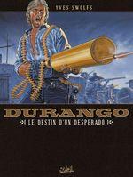 Vente EBooks : Durango T06  - Yves Swolfs