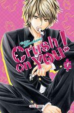 Vente Livre Numérique : Crush on you ! T01  - Chihiro Kawakami