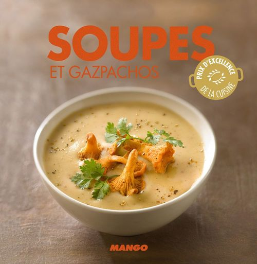 Soupes et gazpachos