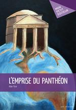 L'Emprise du Panthéon  - Alain Pyre