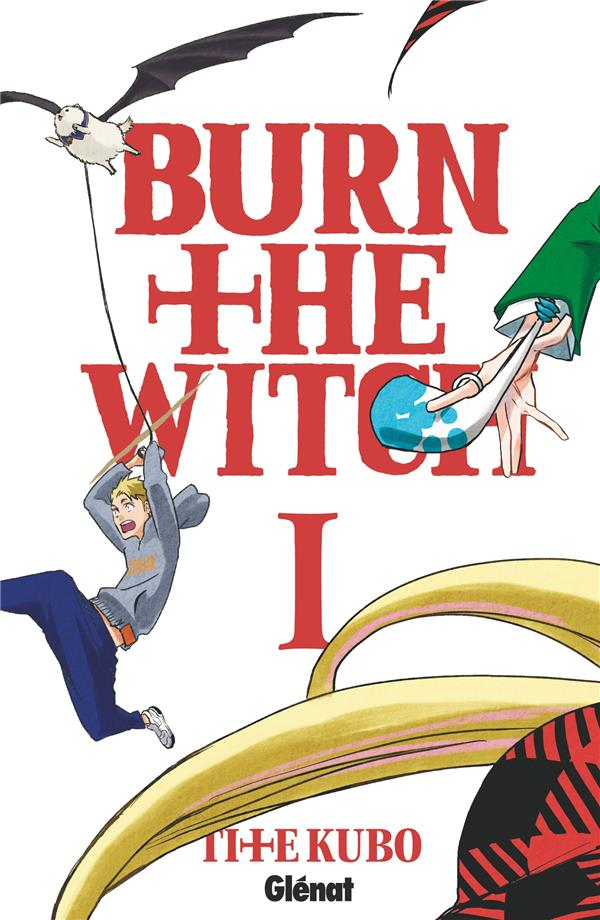 Burn the witch T.1
