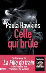 Vente Livre Numérique : Celle qui brûle  - Paula Hawkins